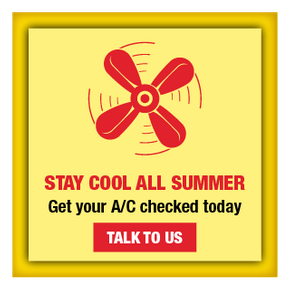 Stay Cool All Summer | Get your A/C checked today | Talk to Us